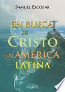 En busca de Cristo en América Latina