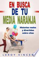 En Busca de tu Media Naranja