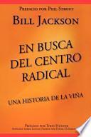 En Busca Del Centro Radical