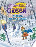 En busca del Gran Viridius (Saga Flambus Green)