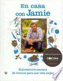 En casa con Jamie / Jamie at Home