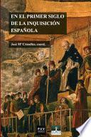En el primer siglo de la Inquisición española