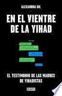 En el vientre de la yihad