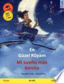 En Güzel Rüyam – Mi sueño más bonito (Türkçe – İspanyolca)