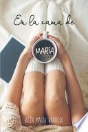 En la cama de María