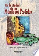 En la Ciudad de Los Monstruos Perdidos