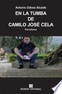 En la tumba de Camilo José Cela