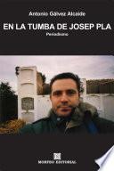 En la tumba de Josep Pla