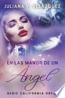 En Las Manos De Un Angel