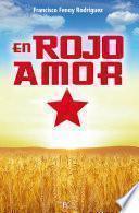 En Rojo Amor