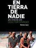 En tierra de nadie: 25 años de Doctor Divago