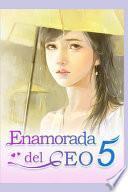 Enamorada del CEO 5: Sr. CEO
