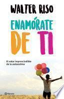 Enamórate de ti (Edición mexicana)