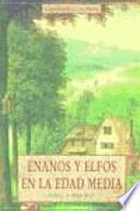 Enanos y elfos en la Edad Media