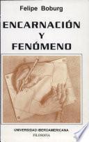 Encarnación y fenómeno