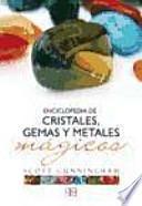 Enciclopedia de cristales, gemas y metales mágicos