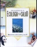 Enciclopedia de Ecología y la Salud