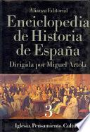 Enciclopedia de historia de España: Iglesia. Pensamiento. Cultura