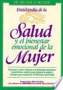Enciclopedia de la salud y el bienestar emocional de la mujer