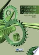 Encuesta Industrial Mensual. Resumen anual 2002