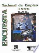 Encuesta Nacional de Empleo 1998. Tlaxcala