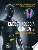 Endocrinología clínica de Dorantes y Martínez
