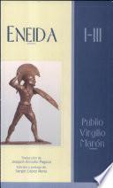 Eneida, I - III