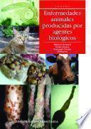 Enfermedades animales producidas por agentes biológicos