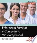 Enfermería Familiar y Comunitaria. Vía excepcional. Temario Vol.IV