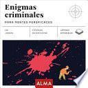 Enigmas Criminales Para Mentes Perspicaces