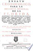 Ensayo cronológico para la historia general de la Florida, desde el año 1512 hasta el 1722