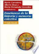 Enseñanza de la historia y memoria colectiva