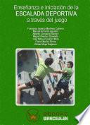 Enseñanza e iniciación de la escalada deportiva a través del juego