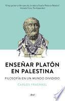 Enseñar Platón en Palestina
