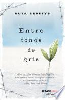 Entre tonos de gris (versión hispanoamericana)