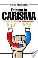 Entrena tu Carisma