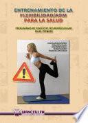Entrenamiento de la flexibilidad / ADM para la salud