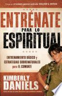 Entrénate para lo espiritual