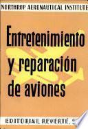 Entrerenimiento Y Reparacion de Aviones