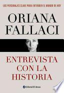 Entrevista con la historia / Interview with history