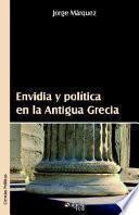 Envidia y Politica En La Antigua Grecia