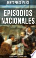 Episodios Nacionales - Clásico esencial de la literatura española