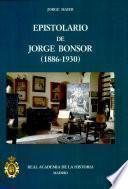 Epistolario de Jorge Bonsor (1886-1930)