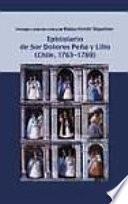 Epistolario de sor Dolores Peña y Lillo (Chile, 1763-1769)