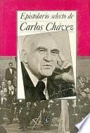 Epistolario selecto de Carlos Chávez