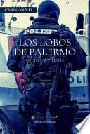 Equipo Antimafia - Los Lobos De Palermo