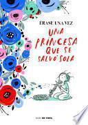 Érase una vez una princesa que se salvó sola