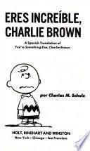 Eres increíble, Charlie Brown