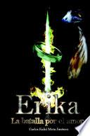 Erika La Batalla Por El Amor