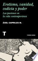 Erotismo, vanidad, codicia y poder